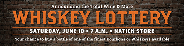 Total Wine & More - Whiskey Lottery in MA, June 2017