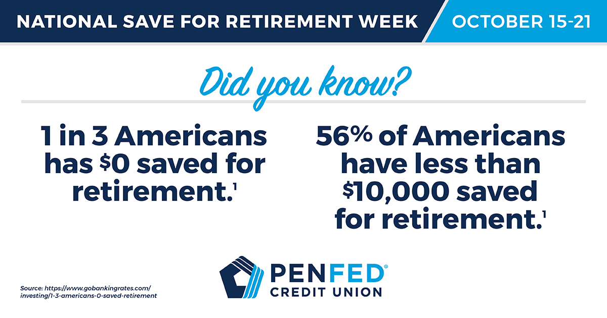 PenFed Credit Union - National Save for Retirement Week, October 2017